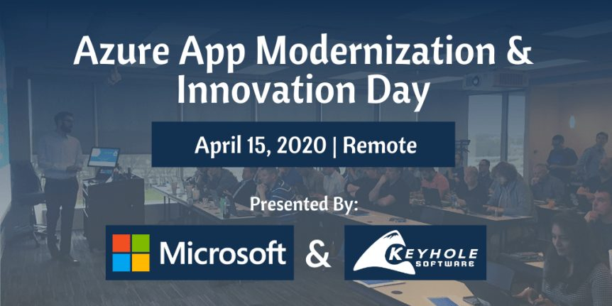 Azure App Modernization and Innovation Day by Keyhole Software