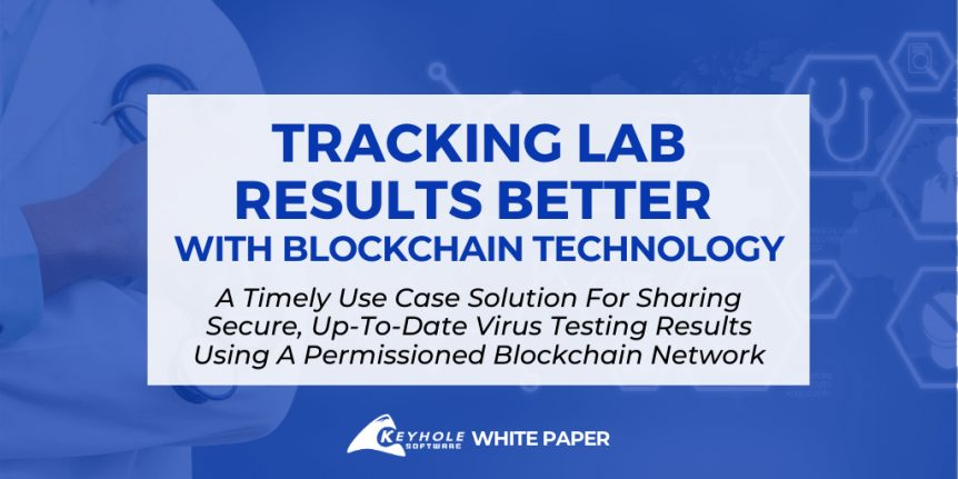 Using Blockchain to Track Lab Results