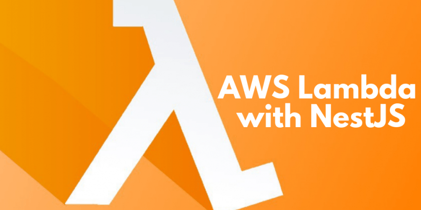 AWS Lambda with NestJS | Keyhole Software