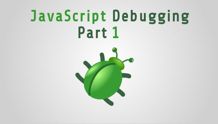 Advanced JavaScript Debugging