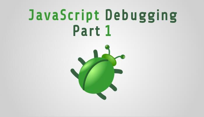 Advanced JavaScript Debugging