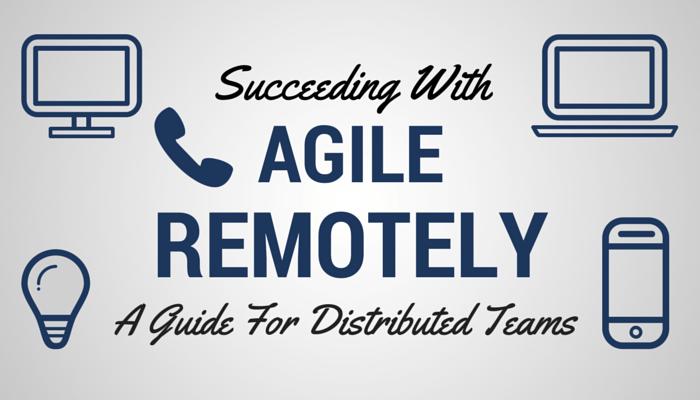 Distributed Agile Team