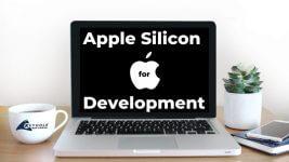 Apple Silicon for Dev