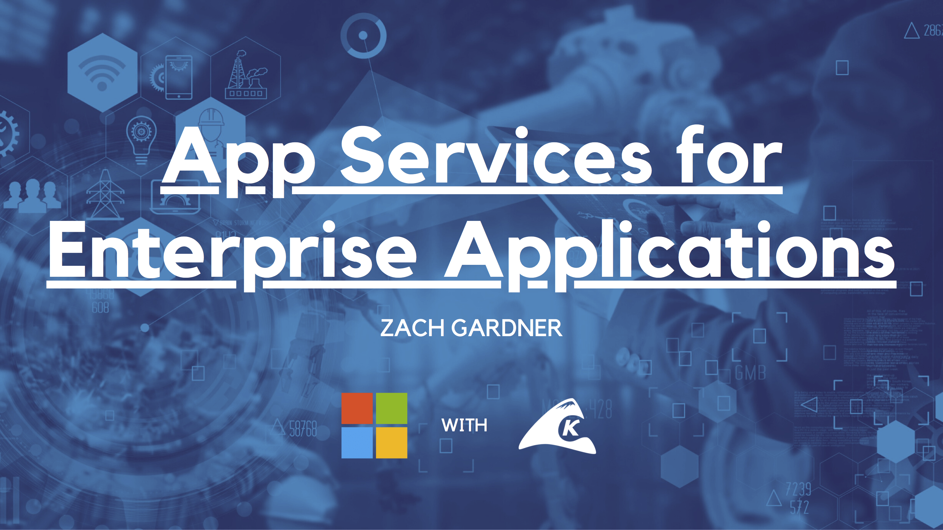 App Services for Enterprise Applications Slides and Notes