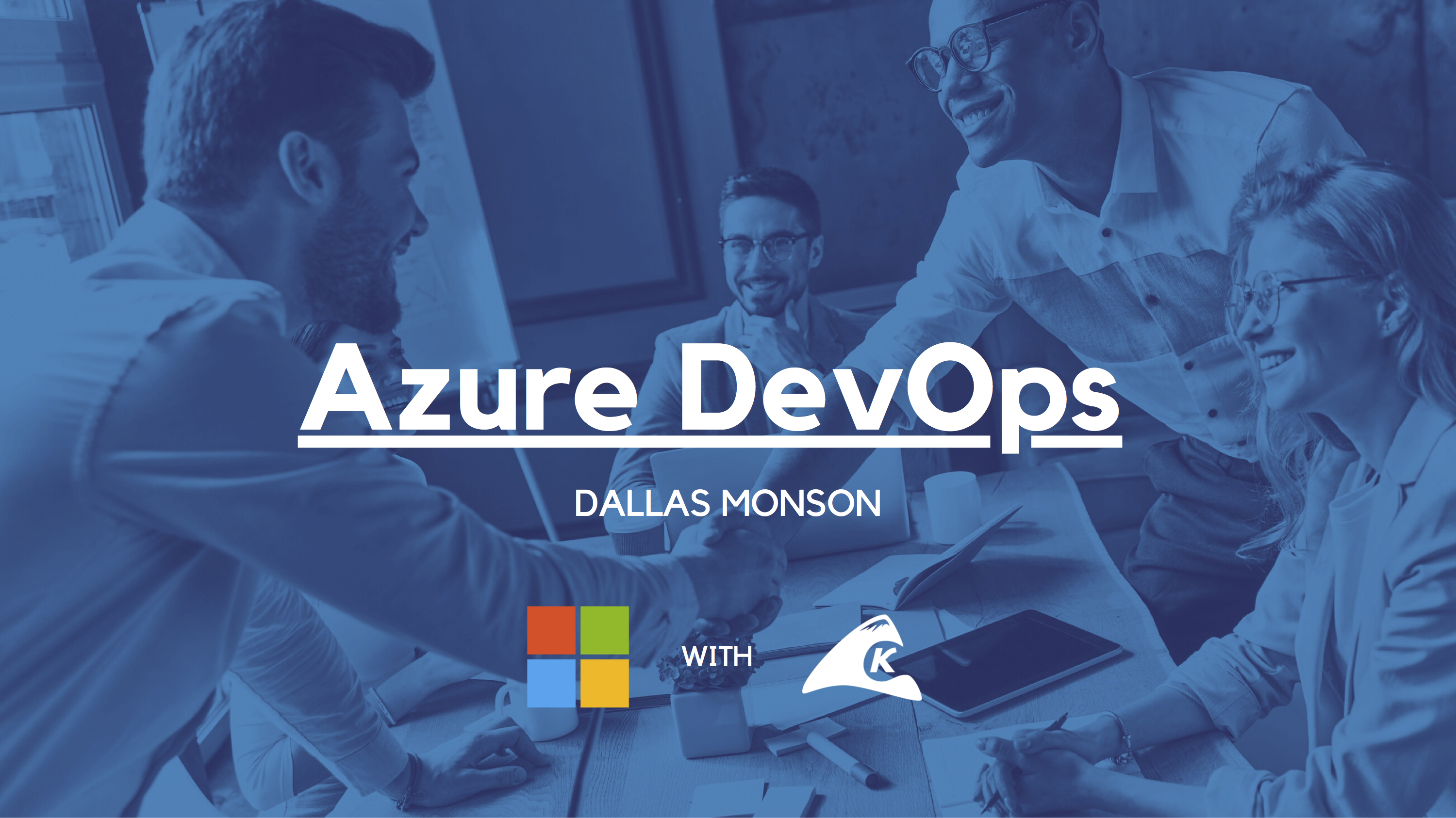 Azure DevOps Slides and Notes