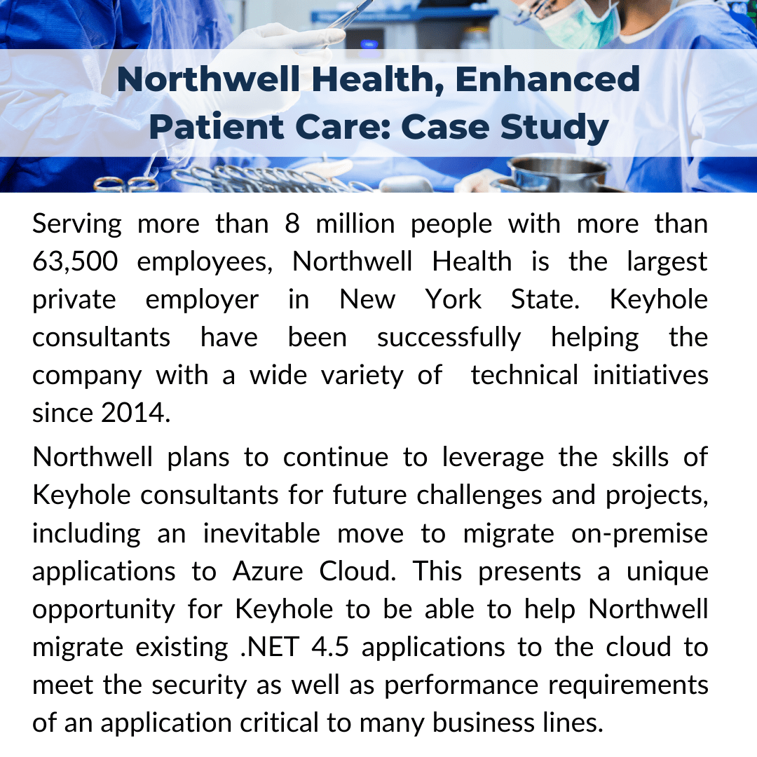 Recent Project Snapshot: Northwell Health Case Study