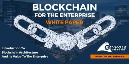 Blockchain for the Enterprise White Paper