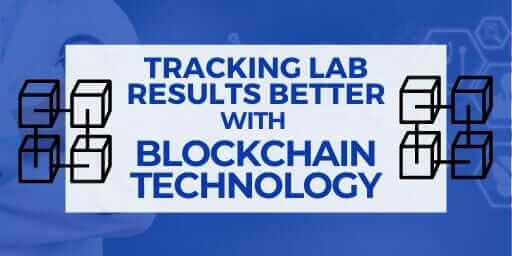 Tracking Lab Results Better with Blockchain White Paper