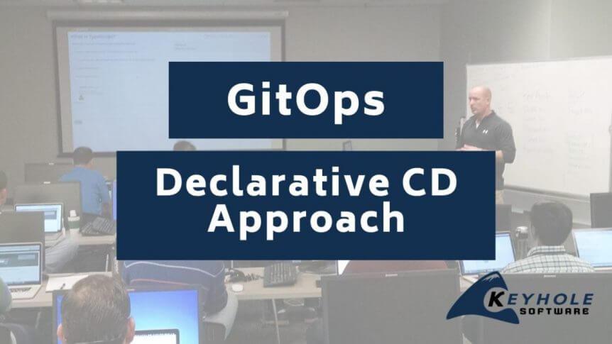 GitOps Declarative Continuous Deployment