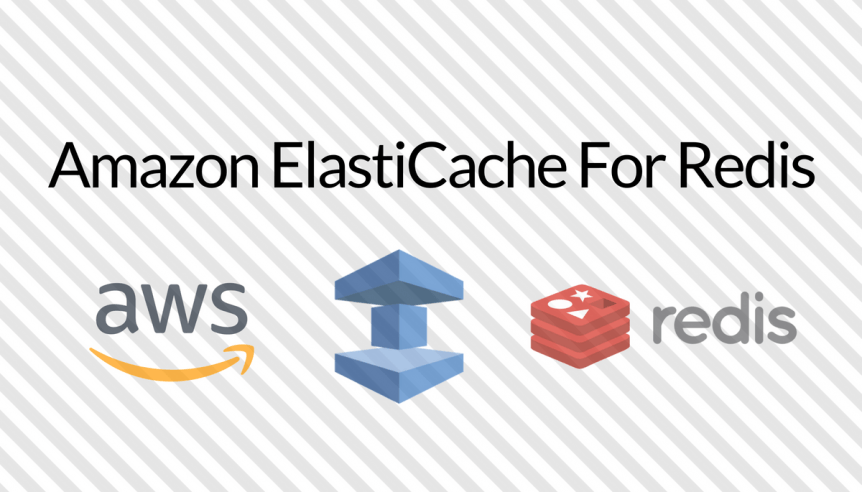 Using Amazon ElastiCache for Redis To Optimize Your Spring
