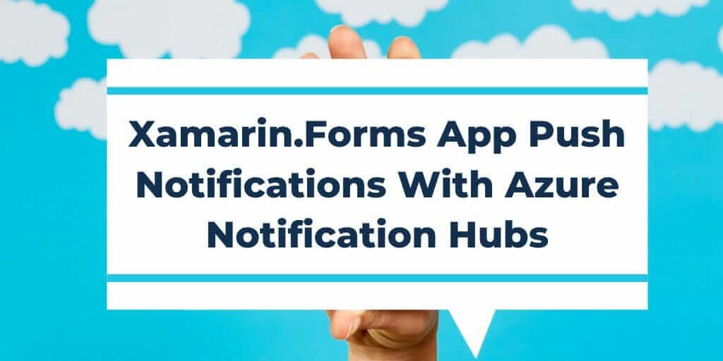 [Original size] Xamarin.Forms App Push Notifications