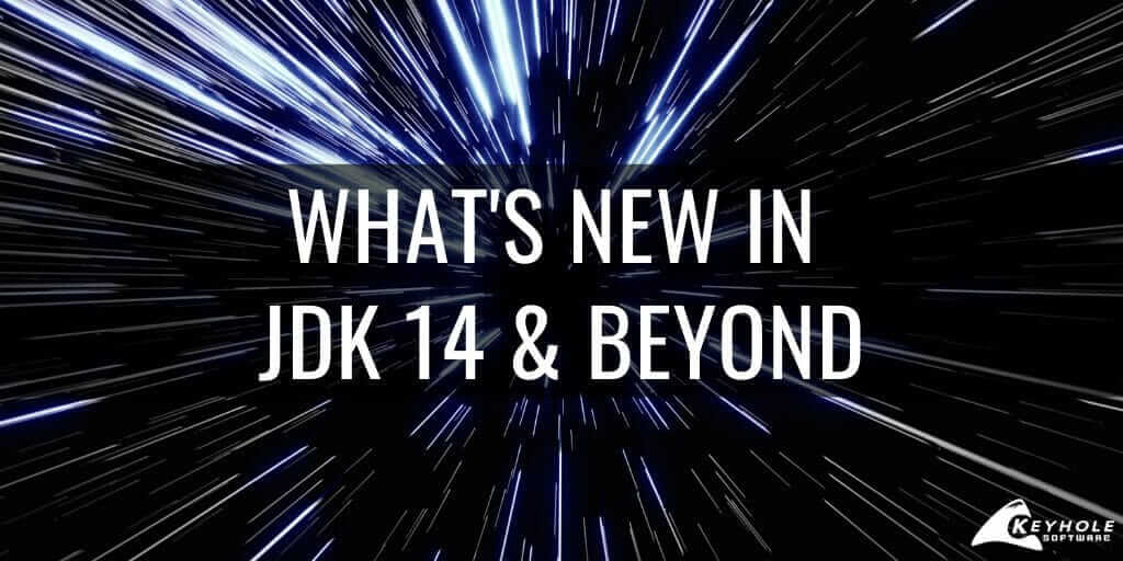 What's New in JDK 14