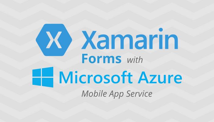 Getting Started with Xamarin Forms and Azure Mobile App